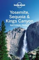 Yosemite, Sequoia, & Kings Canyon National Parks