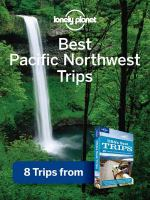 Best Pacific Northwest Trips