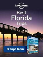 Best Florida Trips