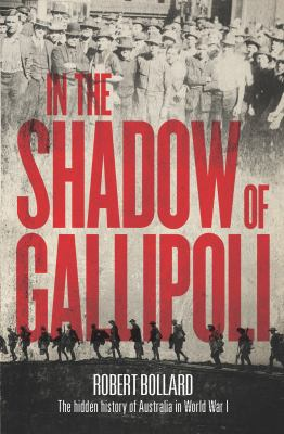 Cover image for In the Shadow of Gallipoli