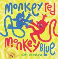 Monkey Red Monkey Blue