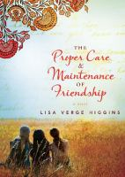 The Proper Care & Maintenance of Friendship