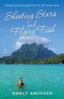 Shooting Stars and Flying Fish