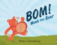 Bom! Went the Bear