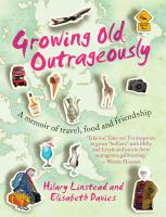 Growing Old Outrageously