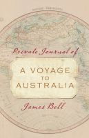 Private Journal of A Voyage to Australia