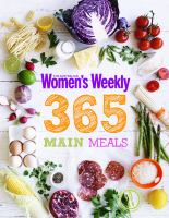 The Australian Women's Weekly 365 Main Meals