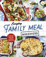 Everyday Family Meal Makeovers