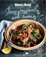 Stews, Casseroles and Curries