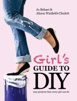 Girl's Guide to DIY