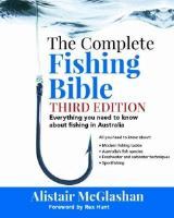 The Complete Fishing Bible
