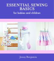 Essential Sewing Basics for Babies and Children