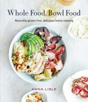 Whole Food, Bowl Food