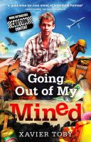 Going Out of My Mined