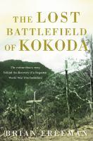 The Lost Battlefield of Kokoda