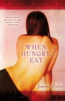 When Hungry, Eat