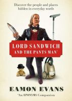 Lord Sandwich and the Pants Man