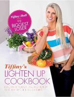 Tiffiny's Lighten up Cookbook