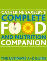 Catherine Saxelby's Complete Food and Nutrition Companion