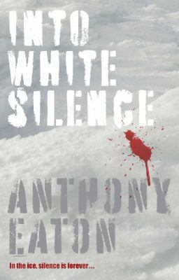 Cover image for Into White Silence