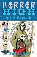 Horror High and the 101 Damnations
