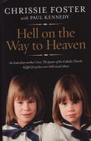 Hell on the Way to Heaven