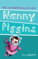 Nanny Piggins And The Accidental Blast-Off (Revised)