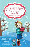 Clementine Rose and the Perfect Present