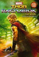 Marvel: Thor Ragnarok: Movie Novel