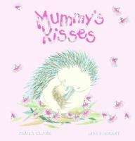 Mummy's Kisses
