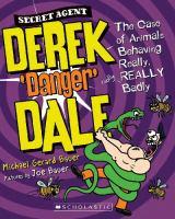 Secret Agent Derek 'Danger' Dale