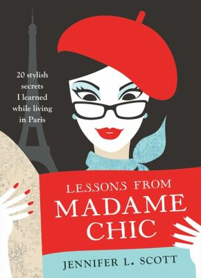 Cover image for Lessons From Madame Chic