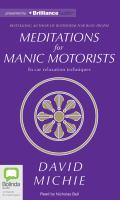 Meditations for Manic Motorists