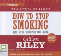 How to Stop Smoking and Stay Stopped for Good