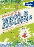 Not-for-parents How to Be A World Explorer