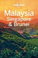 Malaysia, Singapore & Brunei Travel Guide