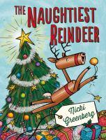 The Naughtiest Reindeer