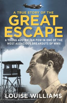 Cover image for A True Story of the Great Escape
