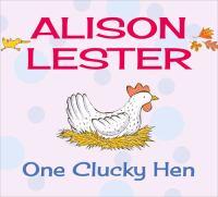 One Clucky Hen