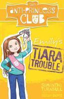 Emily's Tiara Trouble