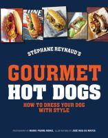 Stéphane Reynaud Gourmet Hot Dogs