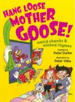 Hang Loose Mother Goose!