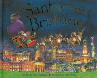 Santa Is Coming to Brisbane
