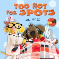 Too Hot for Spots