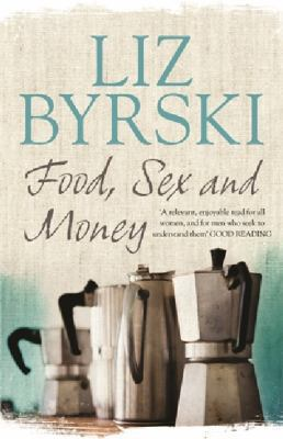 Cover image for Food, Sex & Money