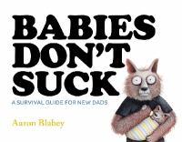 Babies Don't Suck