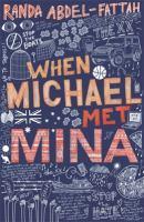 When Michael Met Mina
