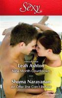 Nine Month Countdown / Leah Ashton.  An Offer She Can't Refuse / Shoma Narayanan