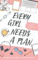 Every Girl Needs A Plan