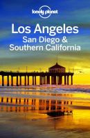 Lonely Planet Los Angeles, San Diego and Southern California